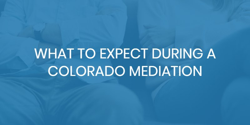 what to expect colorado mediation