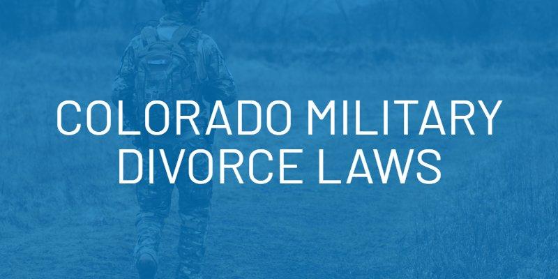 colorado military divorce laws