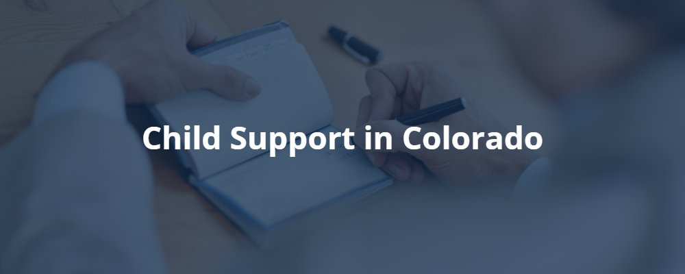 Child Support in Colorado
